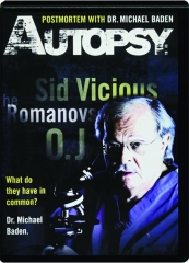 AUTOPSY: Postmortem with Michael Baden