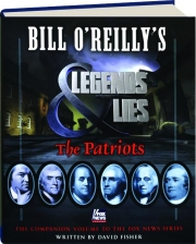 BILL O'REILLY'S LEGENDS & LIES: The Patriots