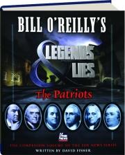 BILL O'REILLY'S LEGENDS & LIES: The Patriots