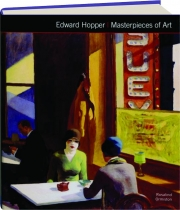 EDWARD HOPPER: Masterpieces of Art