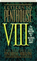 LETTERS TO PENTHOUSE VIII: The Sexual Revolution Meets the Millennium...Are You Ready?