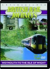 BRITISH RAIL JOURNEYS: Weymouth to the Isle of Wright
