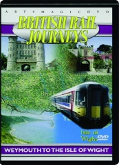 BRITISH RAIL JOURNEYS: Weymouth to the Isle of Wright