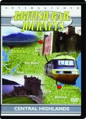 BRITISH RAIL JOURNEYS: Central Highlands