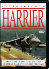 HARRIER: The Story of the World's First Vertical Take-Off Combat Aircraft
