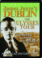 JAMES JOYCE'S DUBLIN: The Ulysses Tour