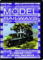 A LINESIDE LOOK AT MODEL RAILWAYS