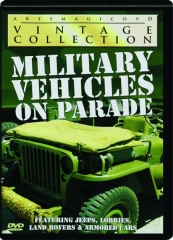 MILITARY VEHICLES ON PARADE: Vintage Collection