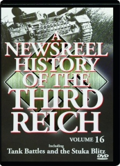 A NEWSREEL HISTORY OF THE THIRD REICH, Volume 16