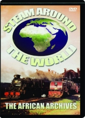 STEAM AROUND THE WORLD: The African Archives