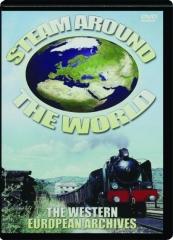 STEAM AROUND THE WORLD: The Western European Archives