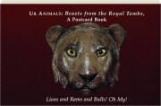 UR ANIMALS: Beasts from the Royal Tombs--A Postcard Book