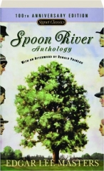 SPOON RIVER ANTHOLOGY: 100th Anniversary Edition