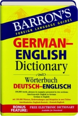 GERMAN-ENGLISH DICTIONARY: Barron's Foreign Language Guides