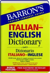 ITALIAN-ENGLISH DICTIONARY: Barron's Foreign Language Guides