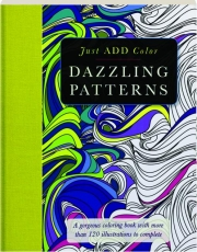 DAZZLING PATTERNS: Just Add Color