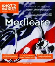 MEDICARE: Idiot's Guides as Easy as It Gets!