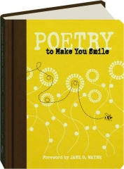 POETRY TO MAKE YOU SMILE