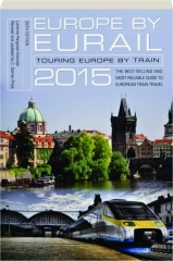 EUROPE BY EURAIL 2015, 39TH EDITION
