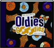 THE ULTIMATE OLDIES BUT GOODIES COLLECTION: Teen-Age Crush