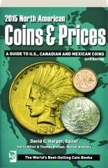 2015 NORTH AMERICAN COINS & PRICES, 24TH EDITION