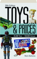 TOYS & PRICES, 20TH EDITION