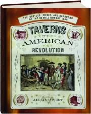 TAVERNS OF THE AMERICAN REVOLUTION