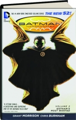 BATMAN INCORPORATED, VOLUME 2: Gotham's Most Wanted