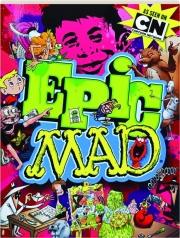 EPIC <I>MAD</I>