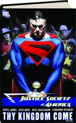 JUSTICE SOCIETY OF AMERICA: Thy Kingdom Come, Part One
