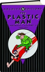 THE PLASTIC MAN ARCHIVES, VOLUME 6