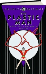 THE PLASTIC MAN ARCHIVES, VOLUME 8