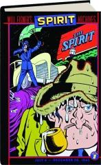 WILL EISNER'S THE SPIRIT ARCHIVES, VOLUME 7