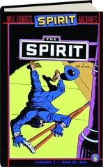 WILL EISNER'S THE SPIRIT ARCHIVES, VOLUME 8