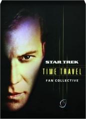 TIME TRAVEL: Star Trek--Fan Collective