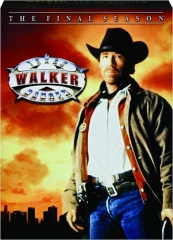 WALKER, TEXAS RANGER: The Final Season