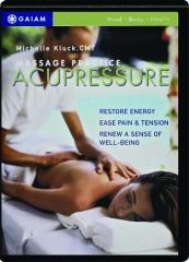 ACUPRESSURE: Massage Practice