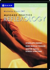 REFLEXOLOGY: Massage Practice