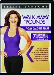 WALK AWAY THE POUNDS 7-DAY CALORIE BLAST