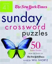 THE NEW YORK TIMES SUNDAY CROSSWORD PUZZLES, VOLUME 41