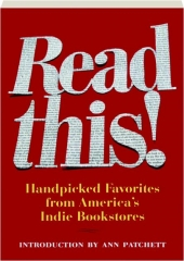 READ THIS! Handpicked Favorites from America's Indie Bookstores