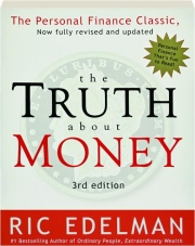 THE TRUTH ABOUT MONEY, 3RD EDITION
