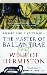 THE MASTER OF BALLANTRAE / WEIR OF HERMISTON