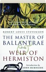 THE MASTER OF BALLANTRAE / WEIR OF HERMISTON