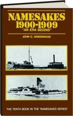 NAMESAKES 1900-1909