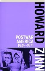 POSTWAR AMERICA 1945-1971