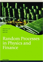 RANDOM PROCESSES IN PHYSICS AND FINANCE