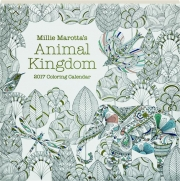 2017 MILLIE MAROTTA'S ANIMAL KINGDOM COLORING CALENDAR