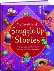 MY TREASURY OF SNUGGLE-UP STORIES