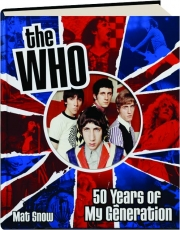 THE WHO: 50 Years of My Generation
